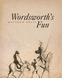 """Image of the front cover of a book entitled """"Wordsworth's Fun"""" by Matthew Bevis."""