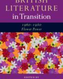 british literature in transition 1960 1980  flower power