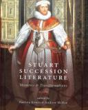 stuart succession literature  moments and transformations
