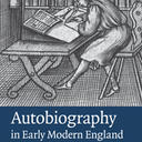 autobiography in early modern england book cover