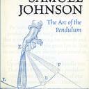 samuel johnson the arc of the pendulum book cover