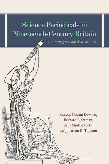 Science Periodicals in Nineteenth-Century Britain book cover