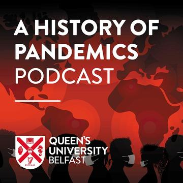 A history of pandemics podcast image