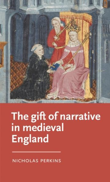 the gift of narrative in medieval england book cover
