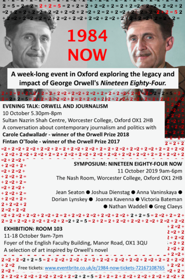 """A black and white photograph of George Orwell reflected in colour and bearing the title """"1984 Now"""" with a repeating background text of """"2 plus 2 equals 5"""""""