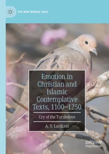 Emotion in Christian and Islamic Contemplative Texts book cover