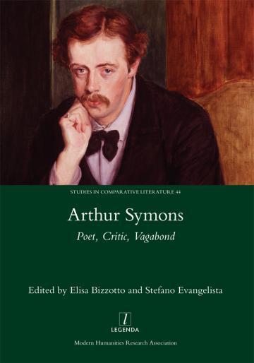 arthur symons poet critic vagabond