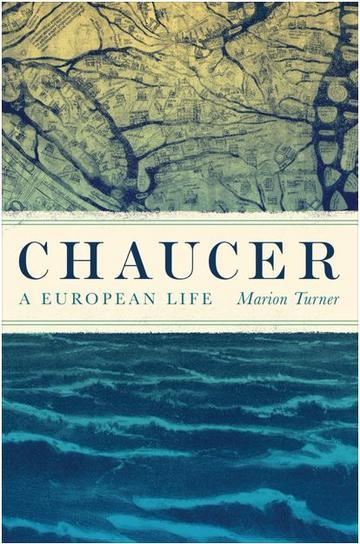Chaucer A European Life book cover