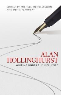 Alan Hollinghurst - Writing under the Influence