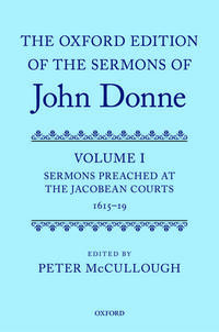 Cover of The Oxford Edition of the Sermons of John Donne, Volume I