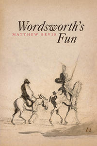 "Image of the front cover of a book entitled ""Wordsworth's Fun"" by Matthew Bevis."
