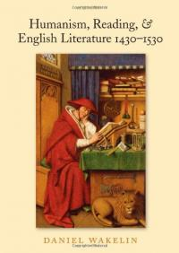 Humanism, Reading, & English Literature 1430 - 1530